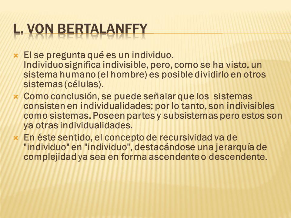 L. Von Bertalanffy