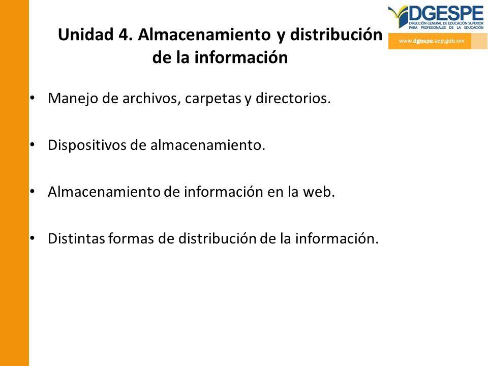 Unidad 4. Almacenamiento y distribución de la información