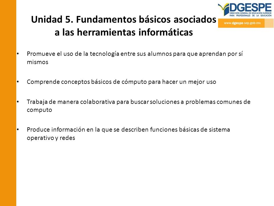 Unidad 5. Fundamentos básicos asociados a las herramientas informáticas