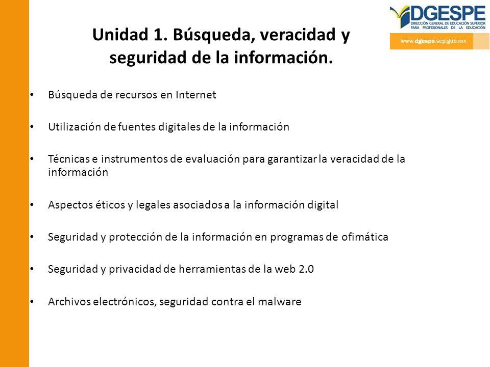 Unidad 1. Búsqueda, veracidad y seguridad de la información.