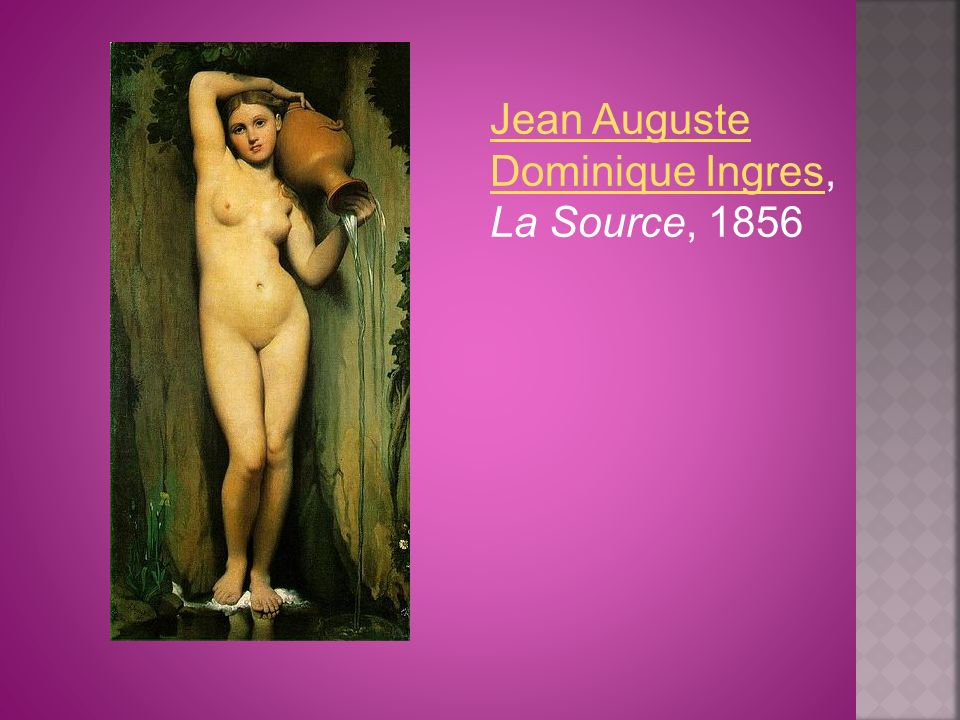 Jean Auguste Dominique Ingres, La Source, 1856