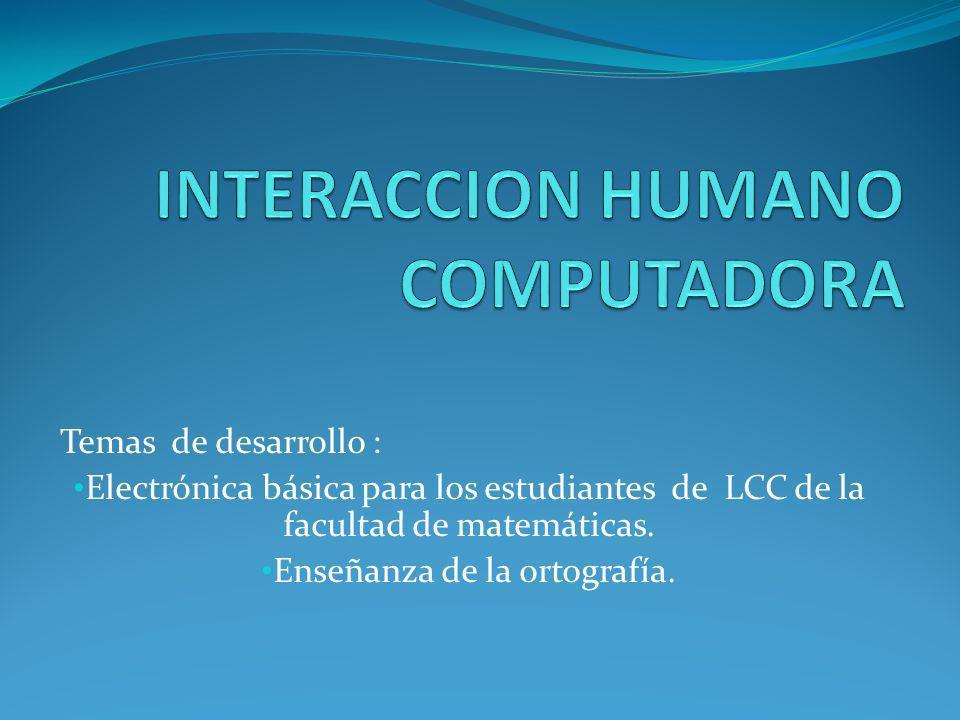 INTERACCION HUMANO COMPUTADORA