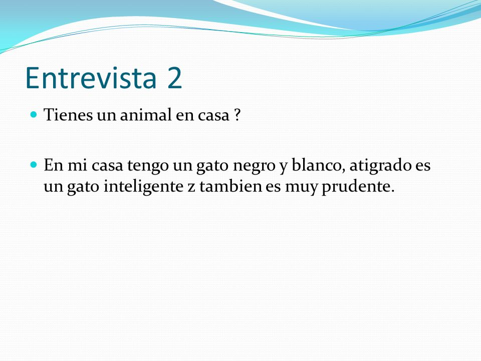 Entrevista 2 Tienes un animal en casa