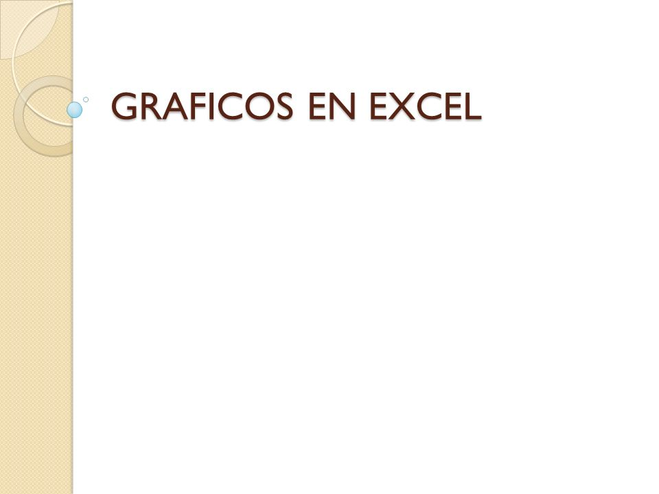GRAFICOS EN EXCEL