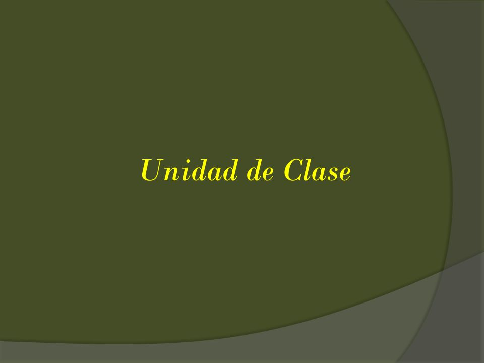 Unidad de Clase