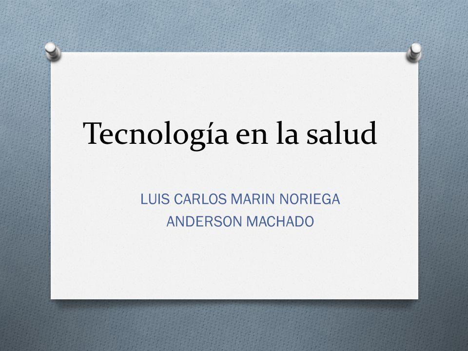 LUIS CARLOS MARIN NORIEGA ANDERSON MACHADO