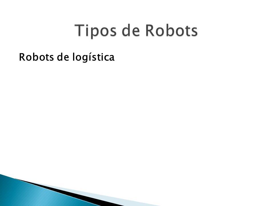 Tipos de Robots Robots de logística