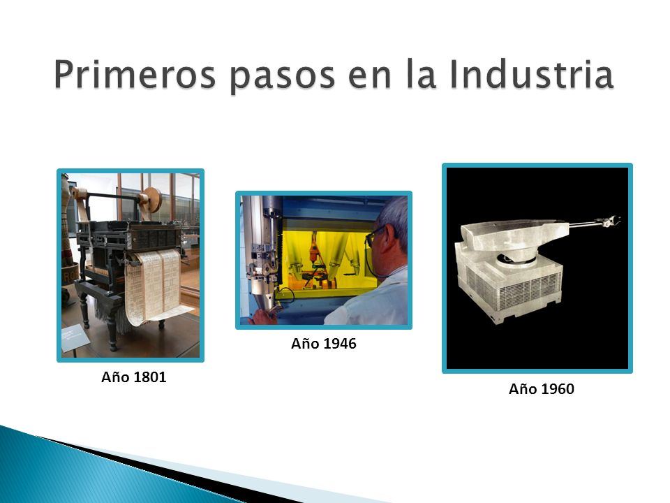 Primeros pasos en la Industria