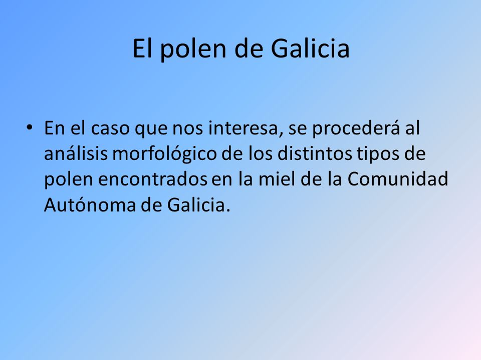 El polen de Galicia