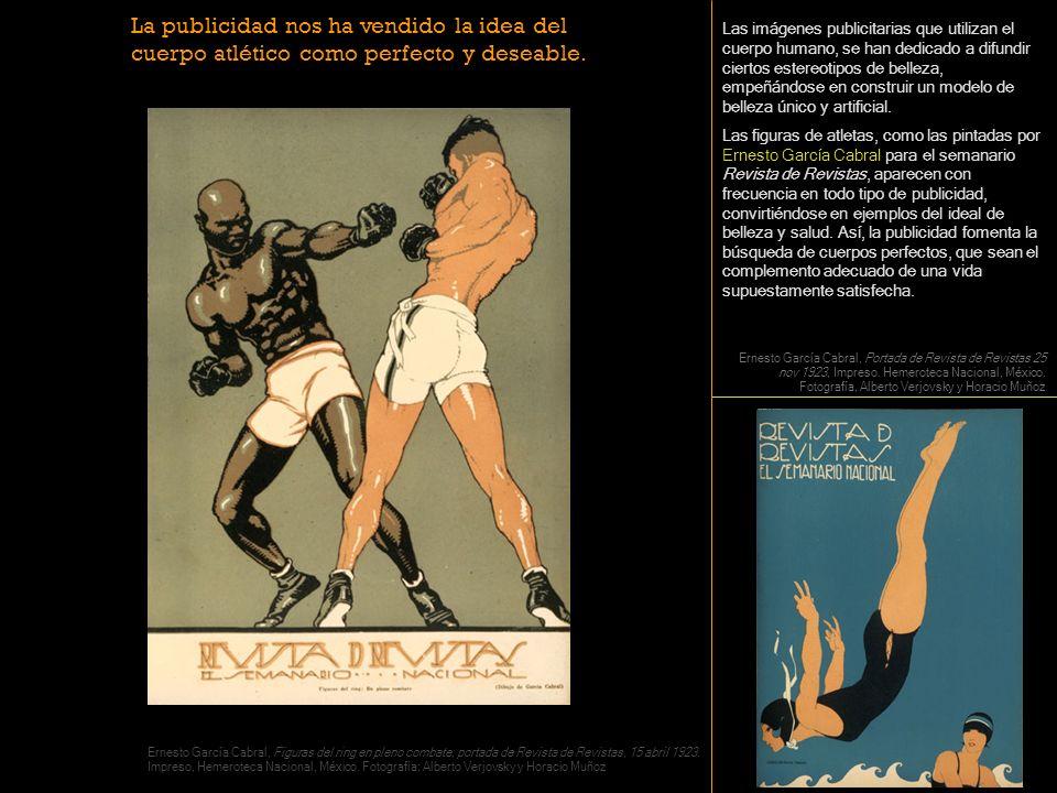 La publicidad nos ha vendido la idea del cuerpo atlético como perfecto y deseable.