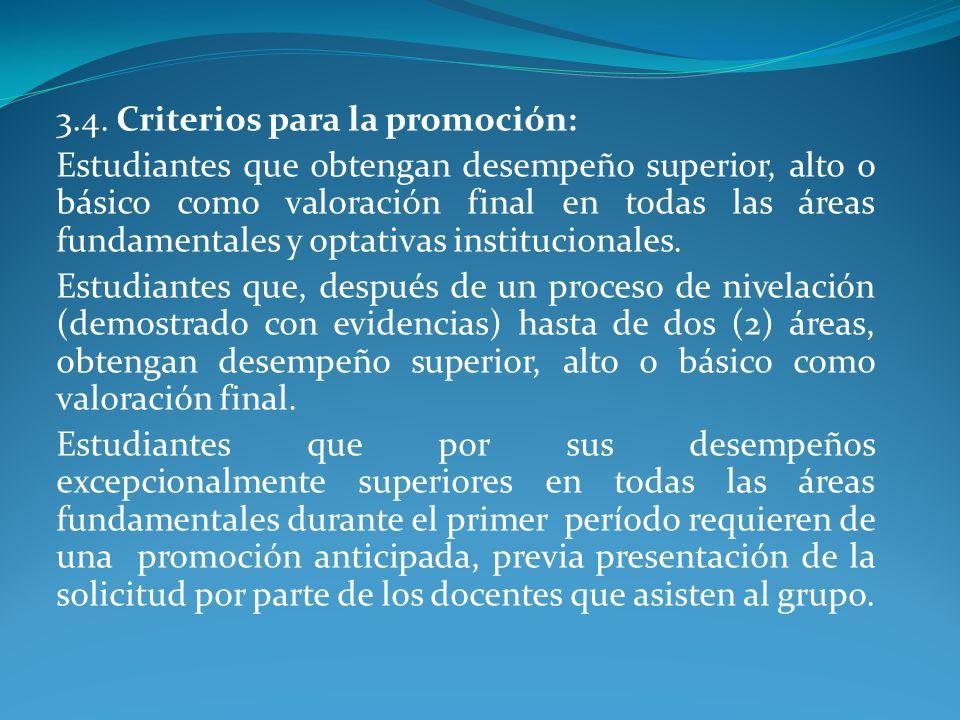 3.4. Criterios para la promoción: