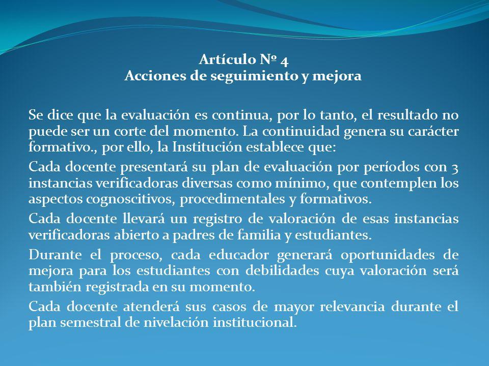 Artículo Nº 4 Acciones de seguimiento y mejora