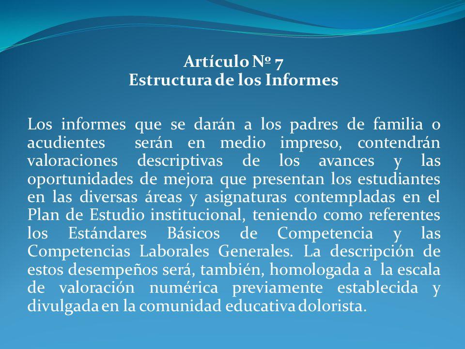 Artículo Nº 7 Estructura de los Informes