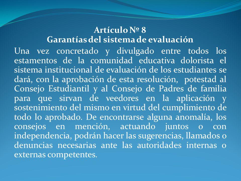 Artículo Nº 8 Garantías del sistema de evaluación