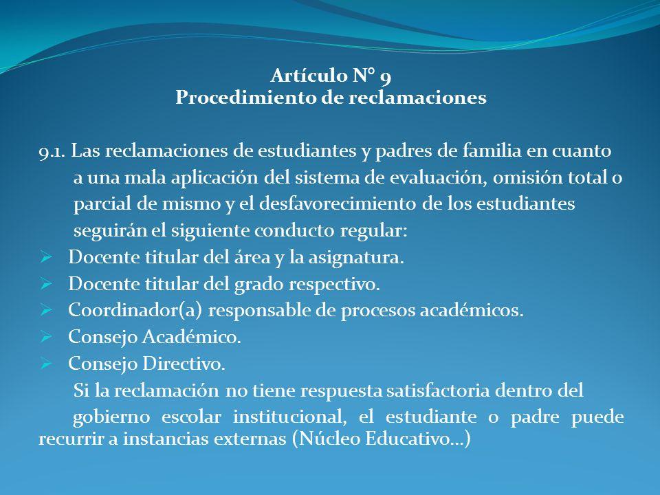 Artículo N° 9 Procedimiento de reclamaciones