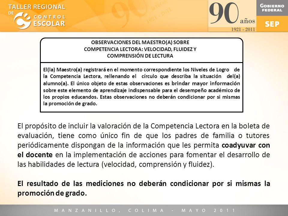 o OBSERVACIONES DEL MAESTRO(A) SOBRE. COMPETENCIA LECTORA: VELOCIDAD, FLUIDEZ Y. COMPRENSIÓN DE LECTURA.