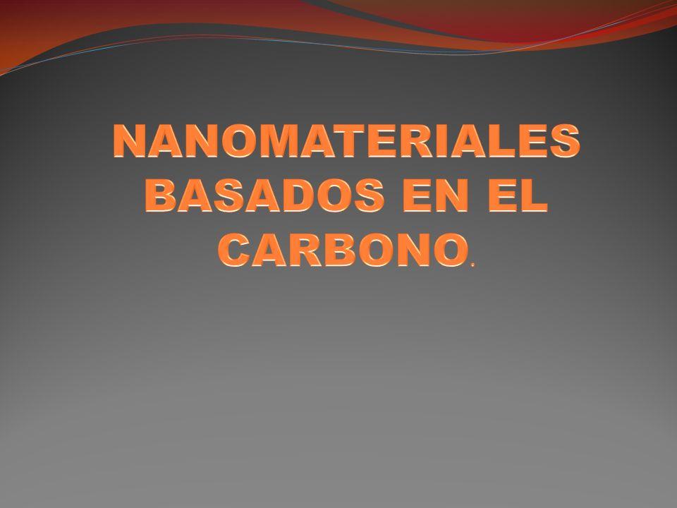 NANOMATERIALES BASADOS EN EL CARBONO.
