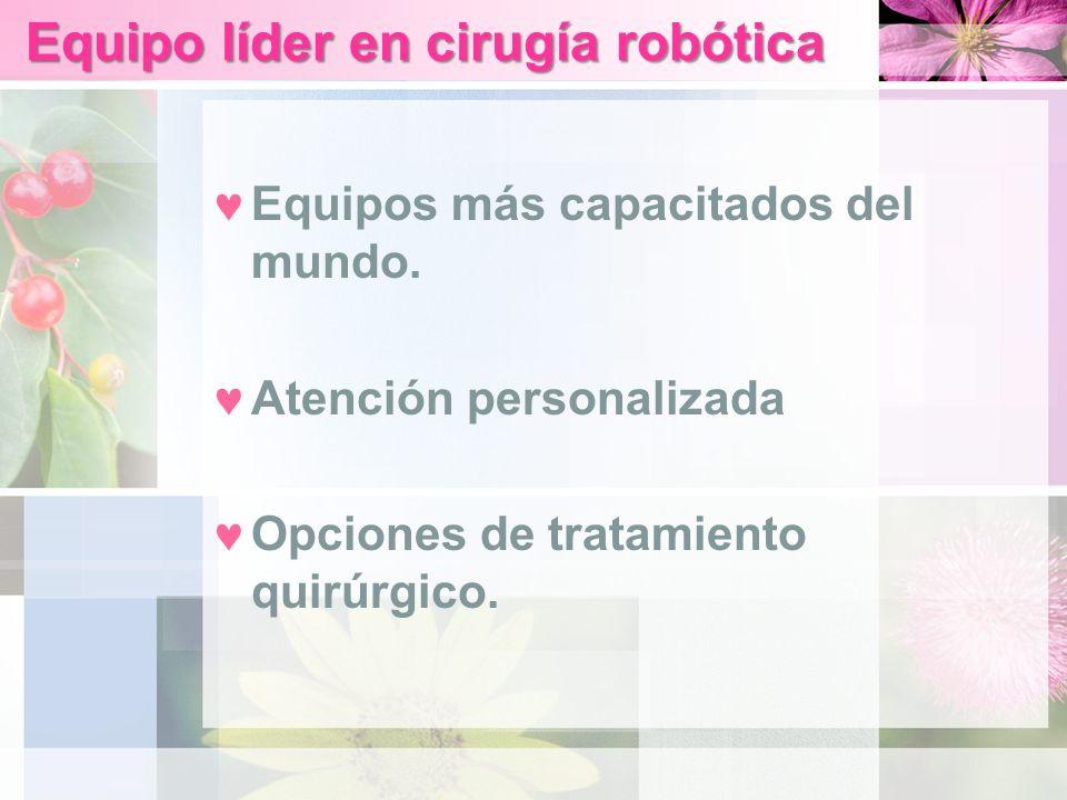 Equipo líder en cirugía robótica