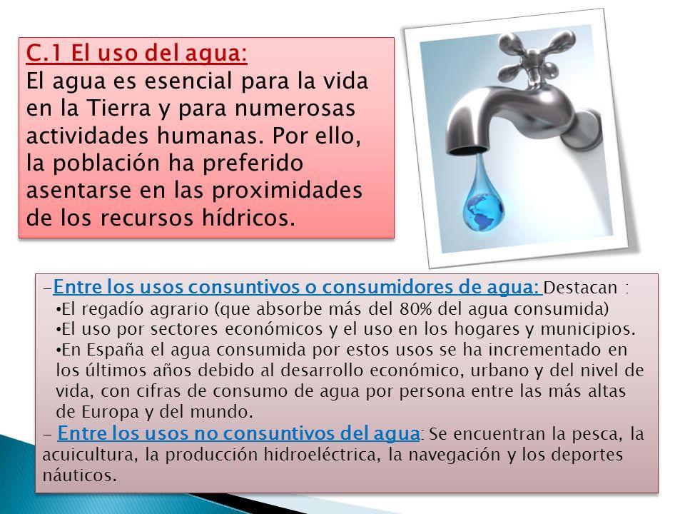 C.1 El uso del agua: