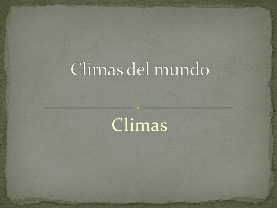 Climas del mundo Climas
