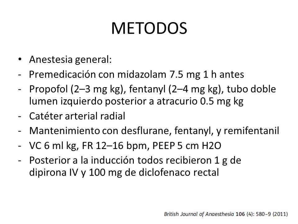 METODOS Anestesia general: