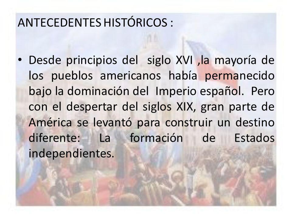 ANTECEDENTES HISTÓRICOS :