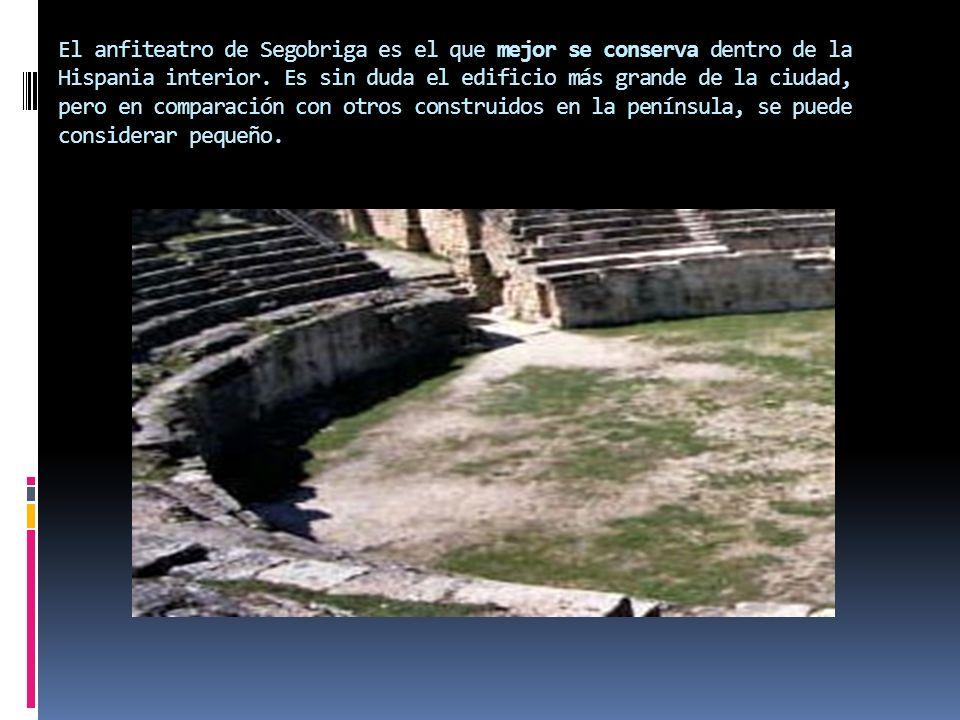 El anfiteatro de Segobriga es el que mejor se conserva dentro de la Hispania interior.