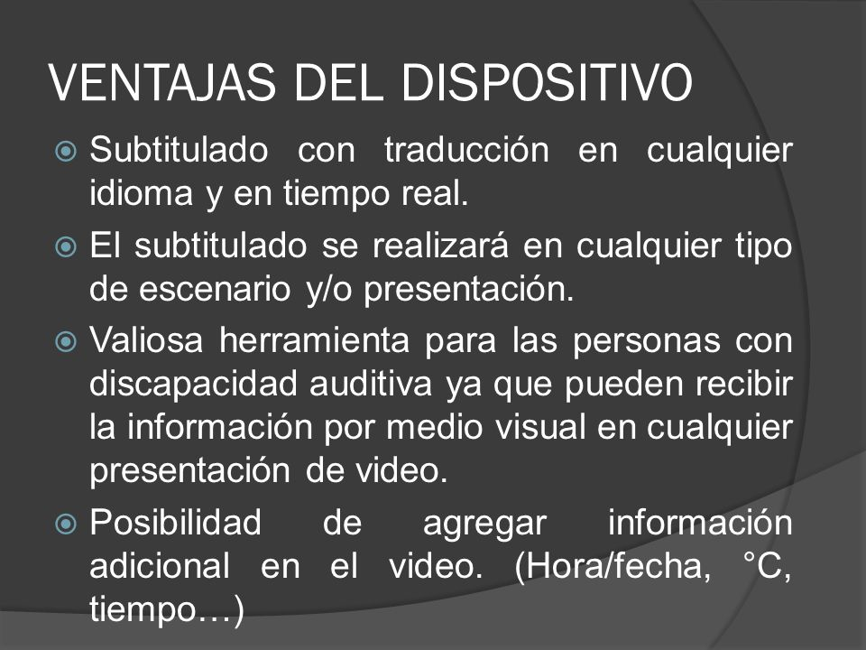 VENTAJAS DEL DISPOSITIVO