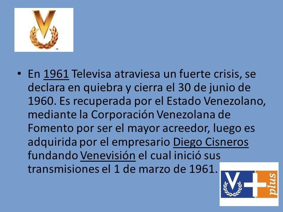 En 1961 Televisa atraviesa un fuerte crisis, se declara en quiebra y cierra el 30 de junio de 1960.