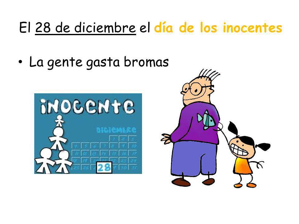 El 28 de diciembre el día de los inocentes