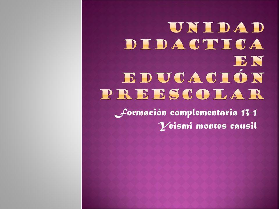 UNIDAD DIDACTICA en educación preescolar
