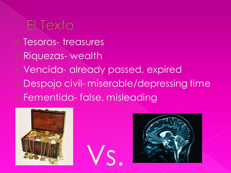 Vs. El Texto Tesoros- treasures Riquezas- wealth