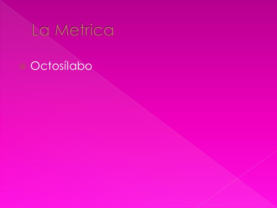 La Metrica Octosílabo