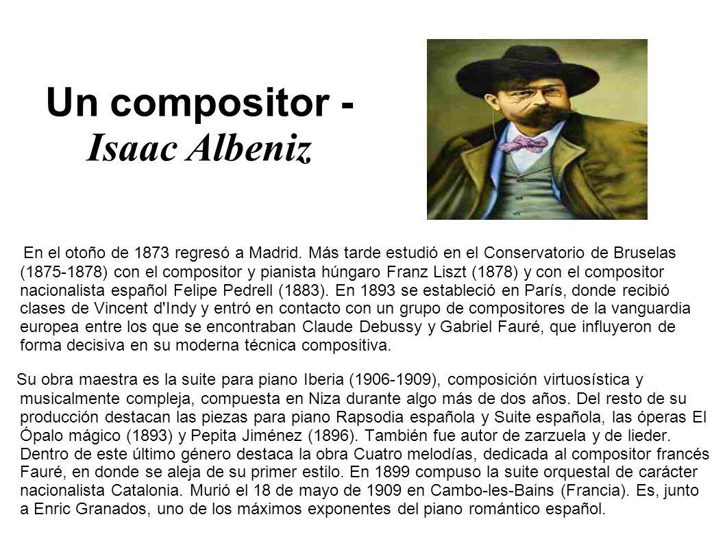 Un compositor - Isaac Albeniz