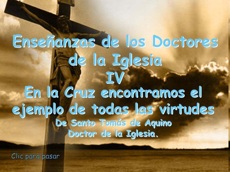 Enseñanzas de los Doctores de la Iglesia IV