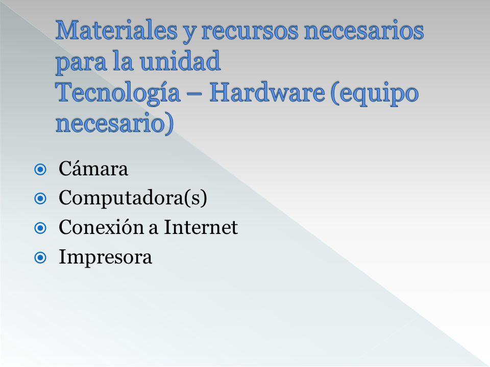 Materiales y recursos necesarios para la unidad Tecnología – Hardware (equipo necesario)