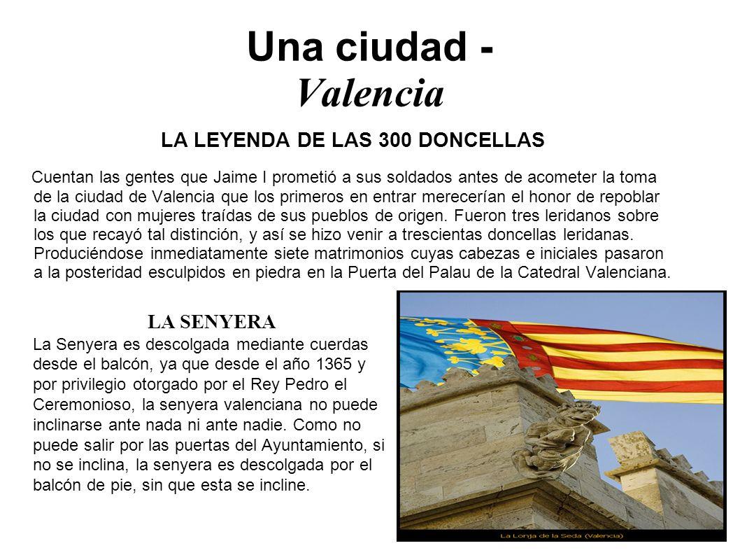 LA LEYENDA DE LAS 300 DONCELLAS