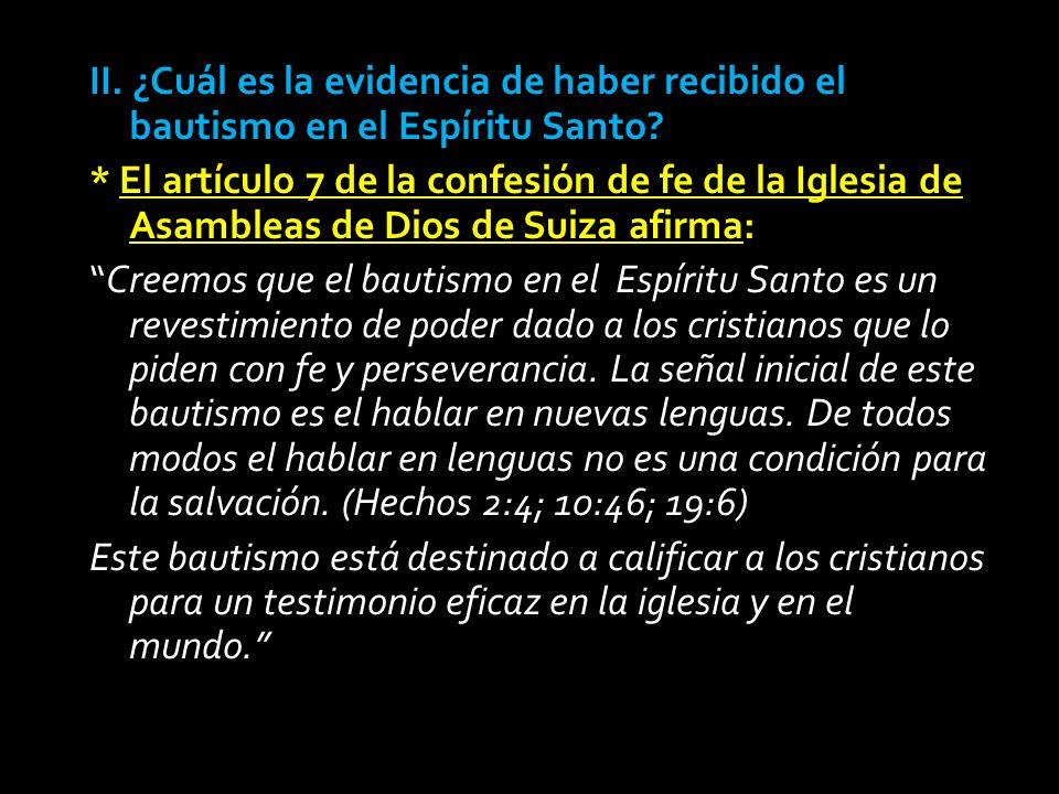 II. ¿Cuál es la evidencia de haber recibido el bautismo en el Espíritu Santo.