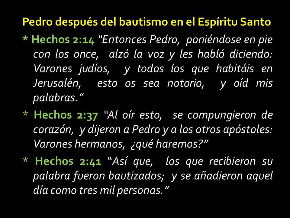 Pedro después del bautismo en el Espíritu Santo