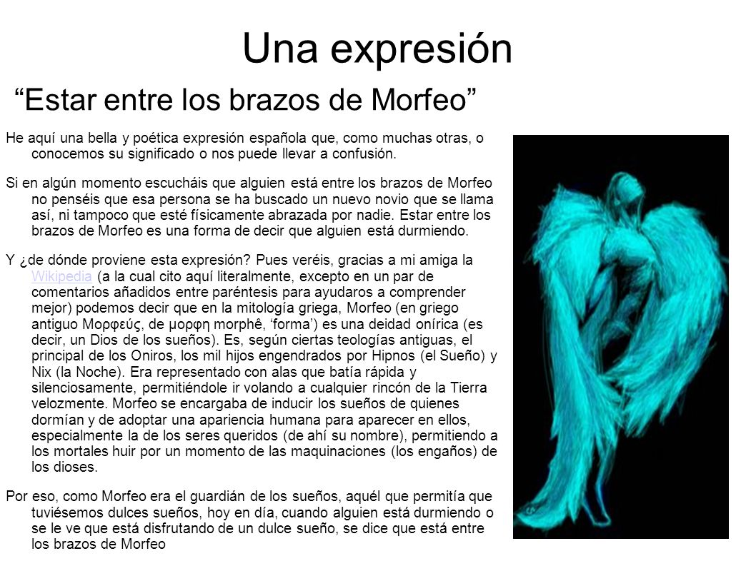 Una expresión Estar entre los brazos de Morfeo