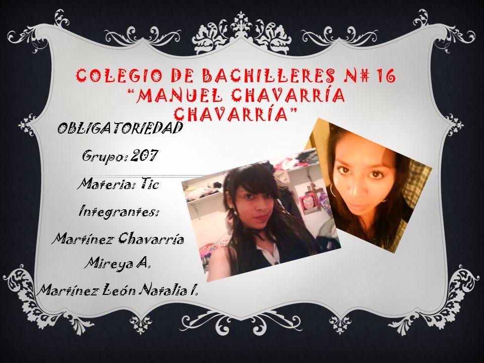 Colegio de bachilleres n# 16 Manuel Chavarría Chavarría