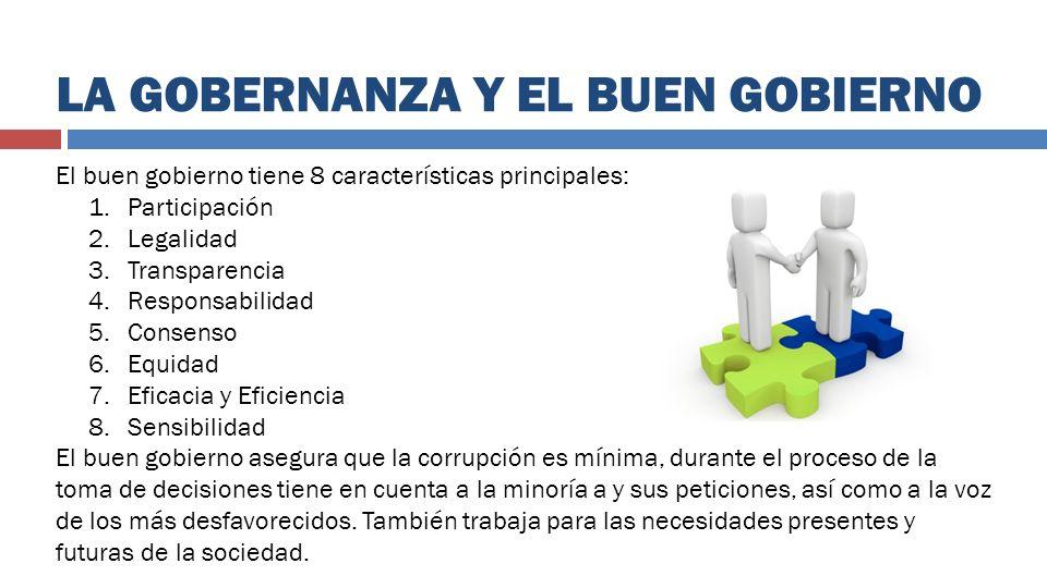 LA GOBERNANZA Y EL BUEN GOBIERNO