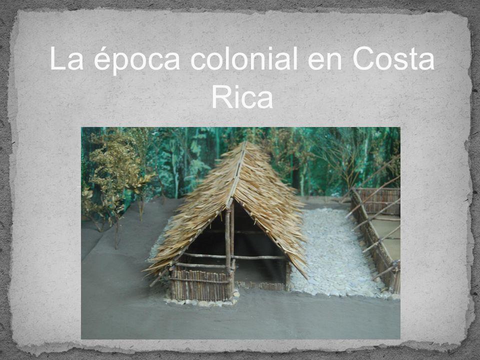 La época colonial en Costa Rica