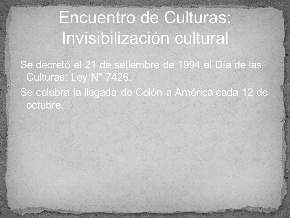Encuentro de Culturas: Invisibilización cultural