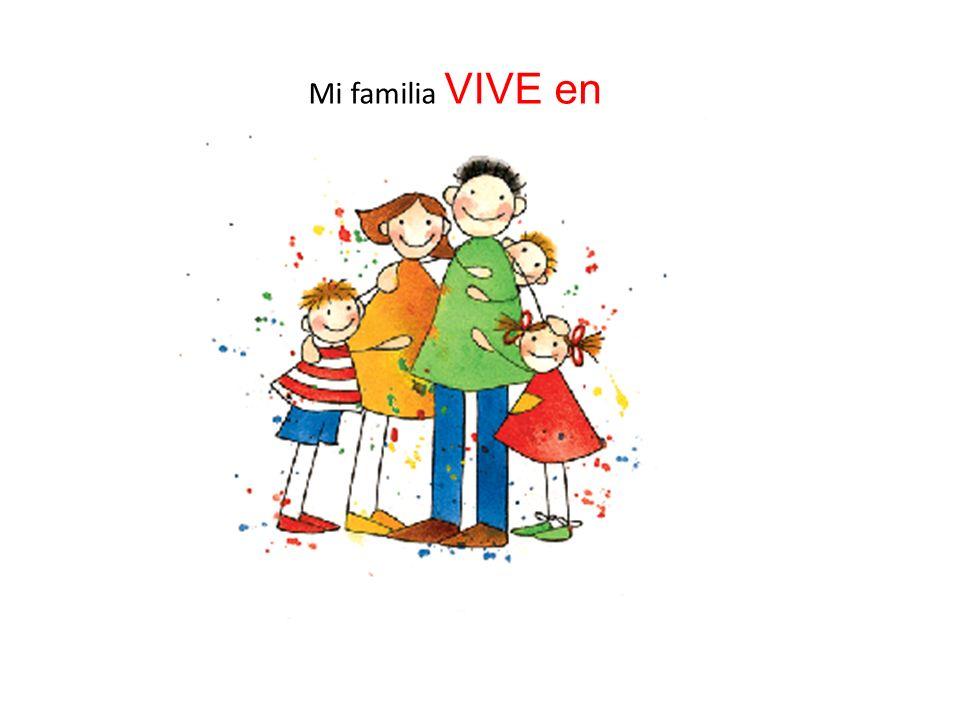 Mi familia VIVE en v.M. A1 Collège Sacré Coeur