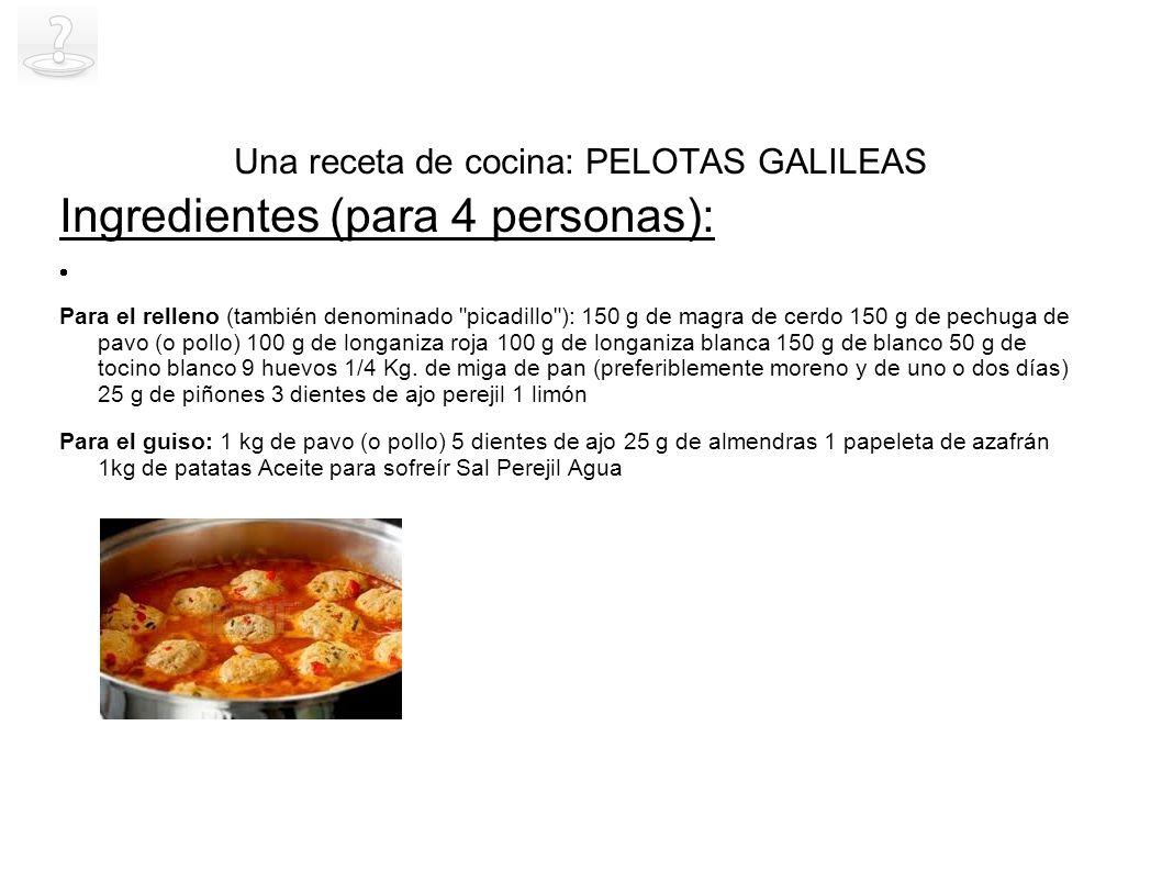 Una receta de cocina: PELOTAS GALILEAS