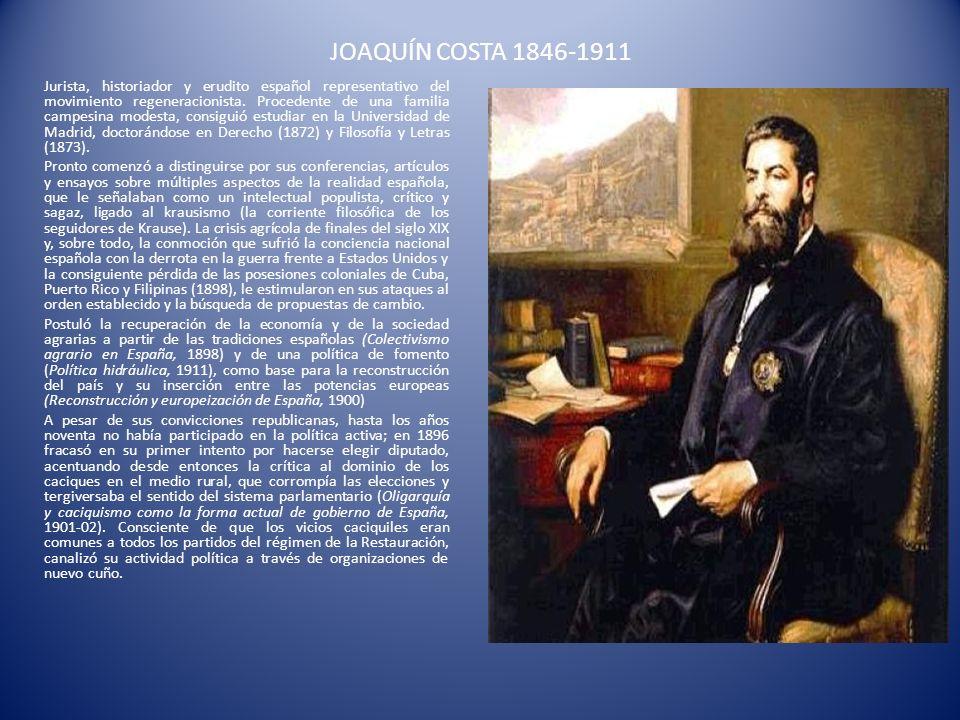 JOAQUÍN COSTA 1846-1911