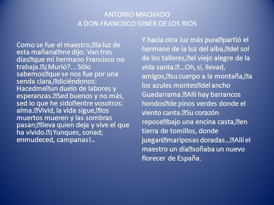 ANTONIO MACHADO A DON FRANCISCO GINER DE LOS RIOS