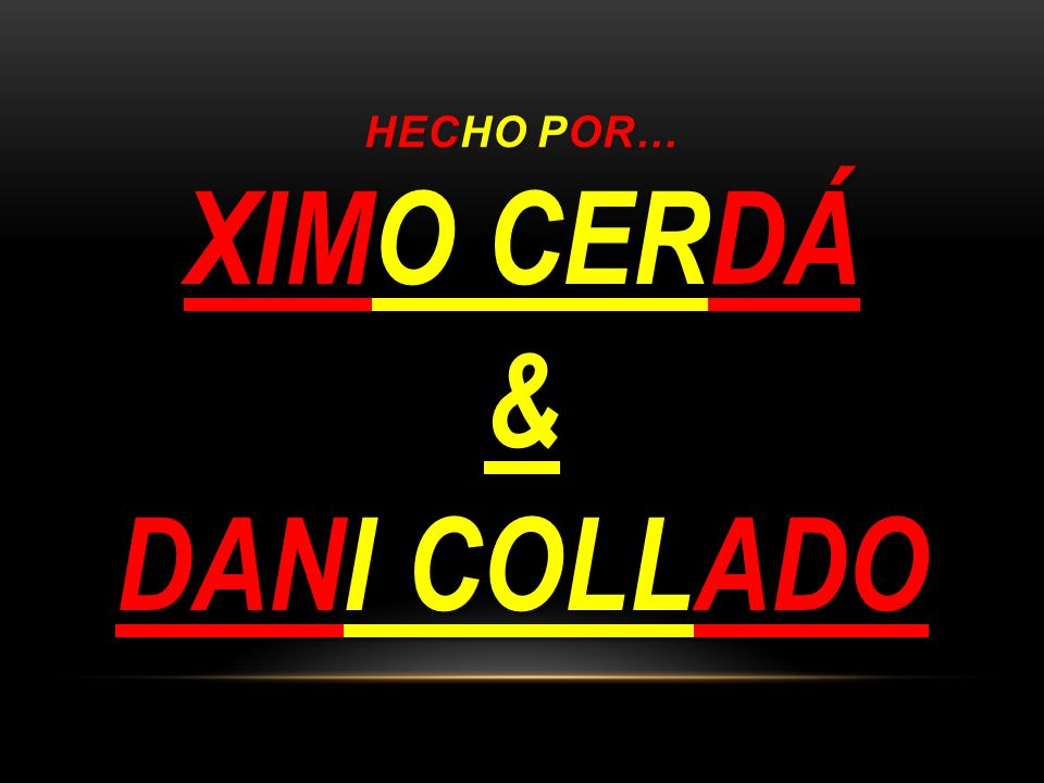 XIMO CERDÁ & DANI COLLADO
