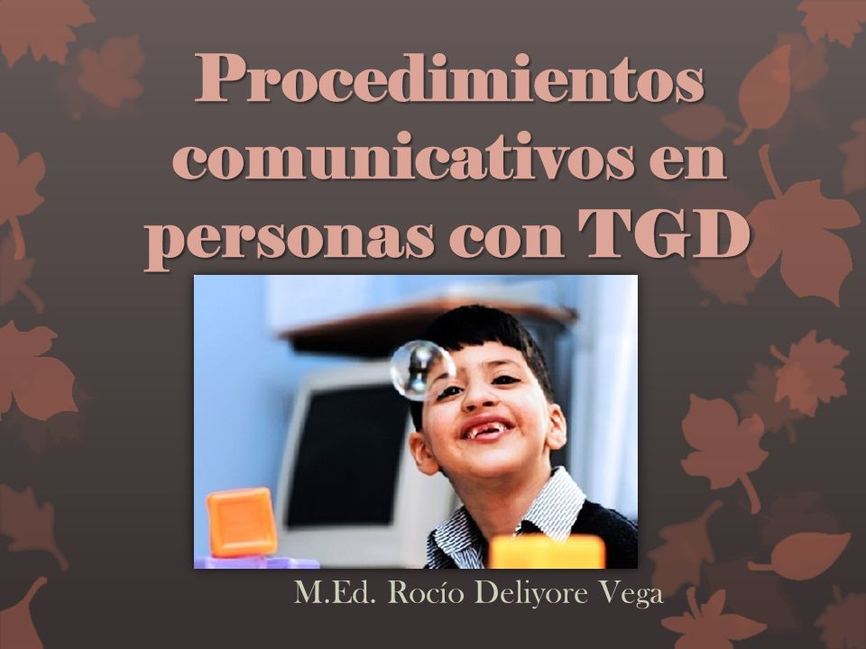 Procedimientos comunicativos en personas con TGD
